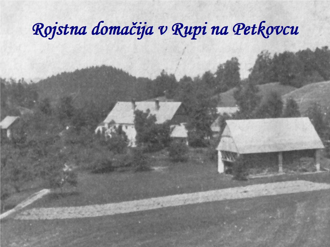 Rojstna domačija Janeza Hladnika v Rupi na Petkovcu