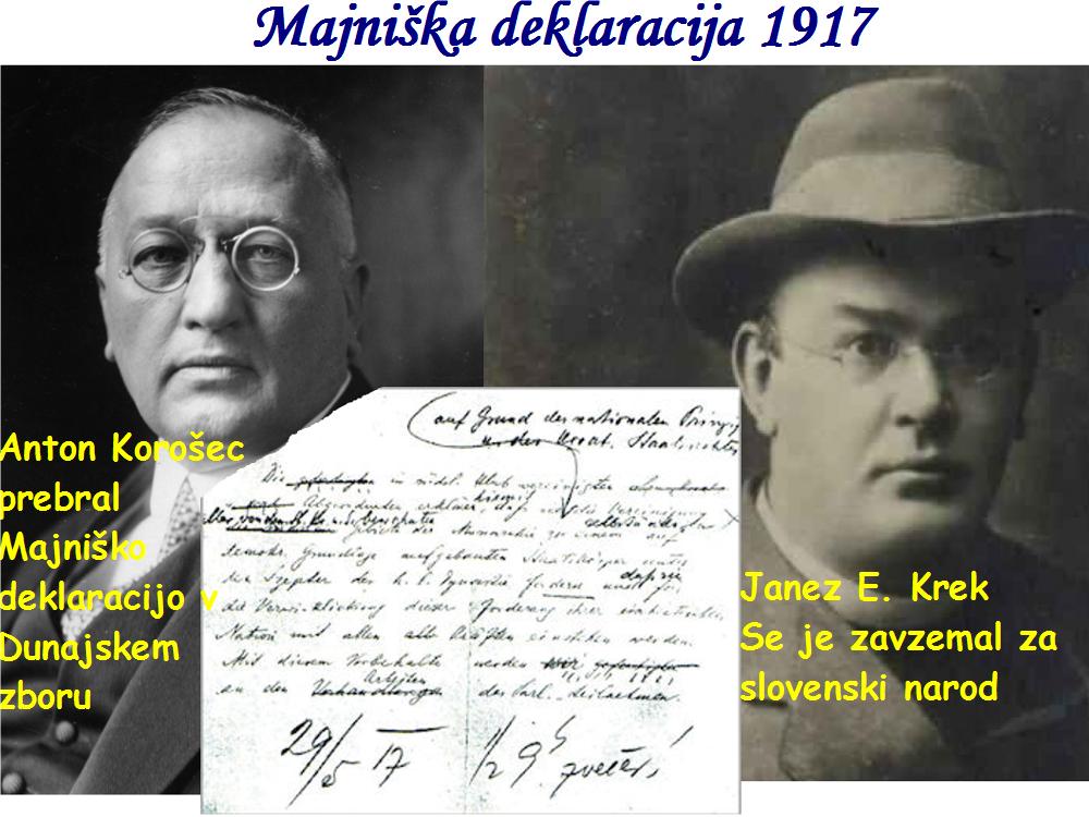 Anton Korošec je 17. 5. 1917 prebral  Majniško deklaracijo v Dunajskem zboru