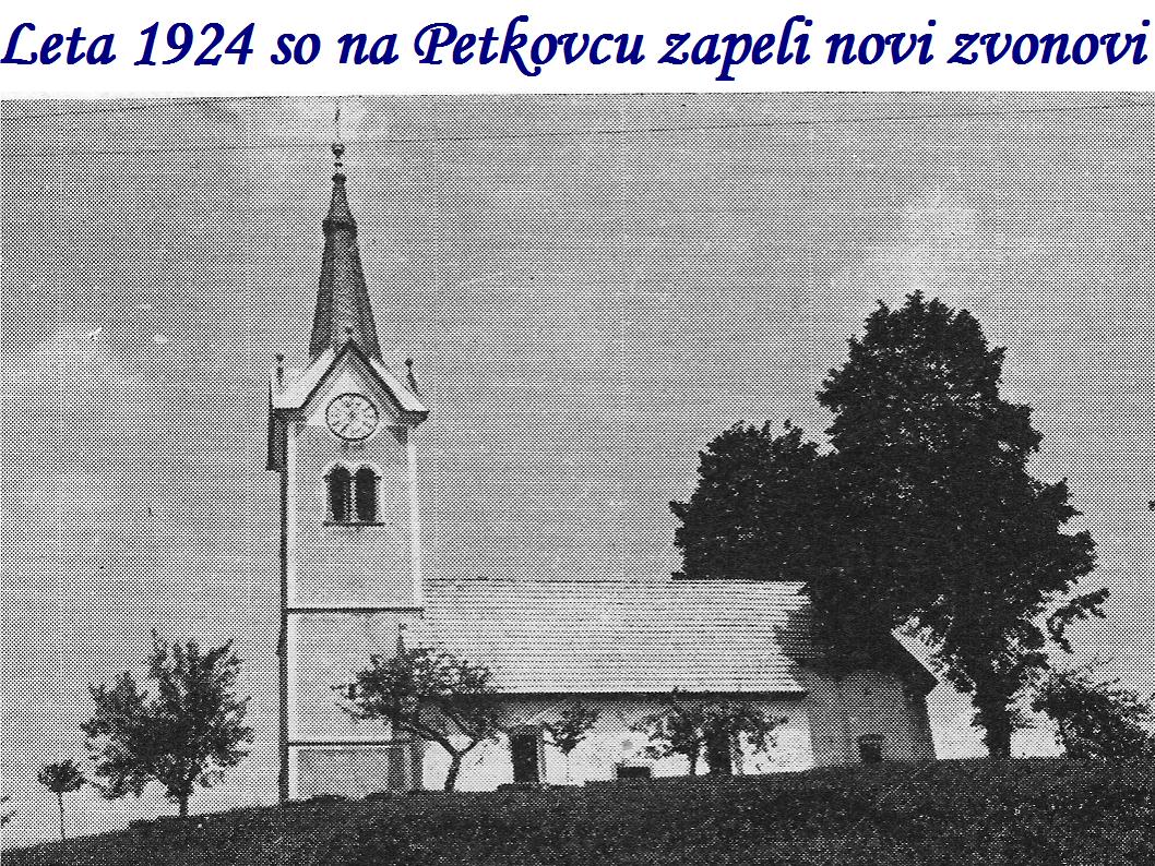 Leta 1924 so na Petkovcu zapeli novi zvonovi