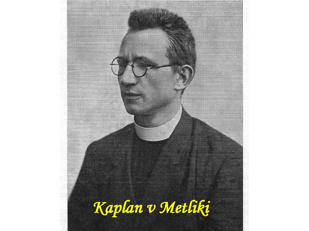 Janez Hladnik, Kaplan v Metliki od septembra 1928 do Oktobra 1933