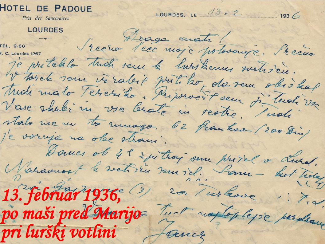 Janez Hladnik, pismo materi 13. februar 1936, po maši pred Marijo pri lurški votlini