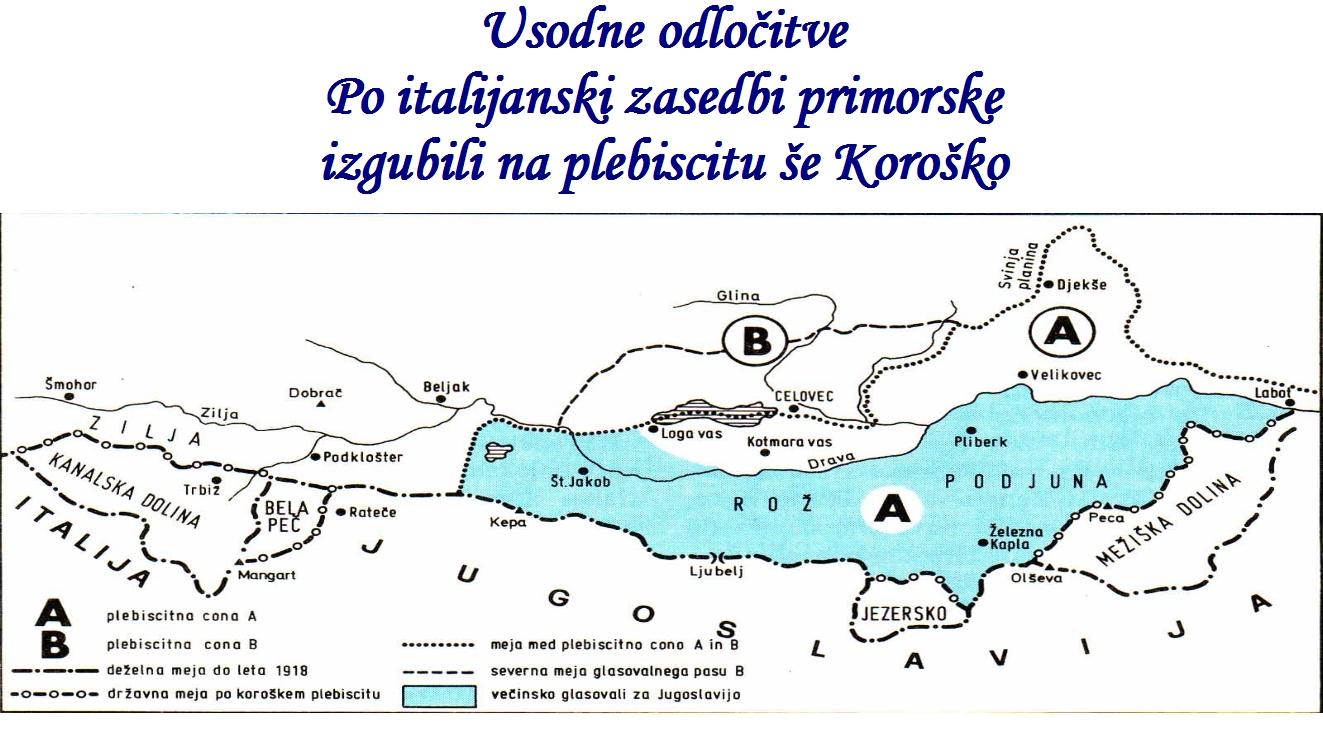 Uodnne odloćitve, po izalijanski zasedbi primorske, izgubili na plebiscitu še Koroško