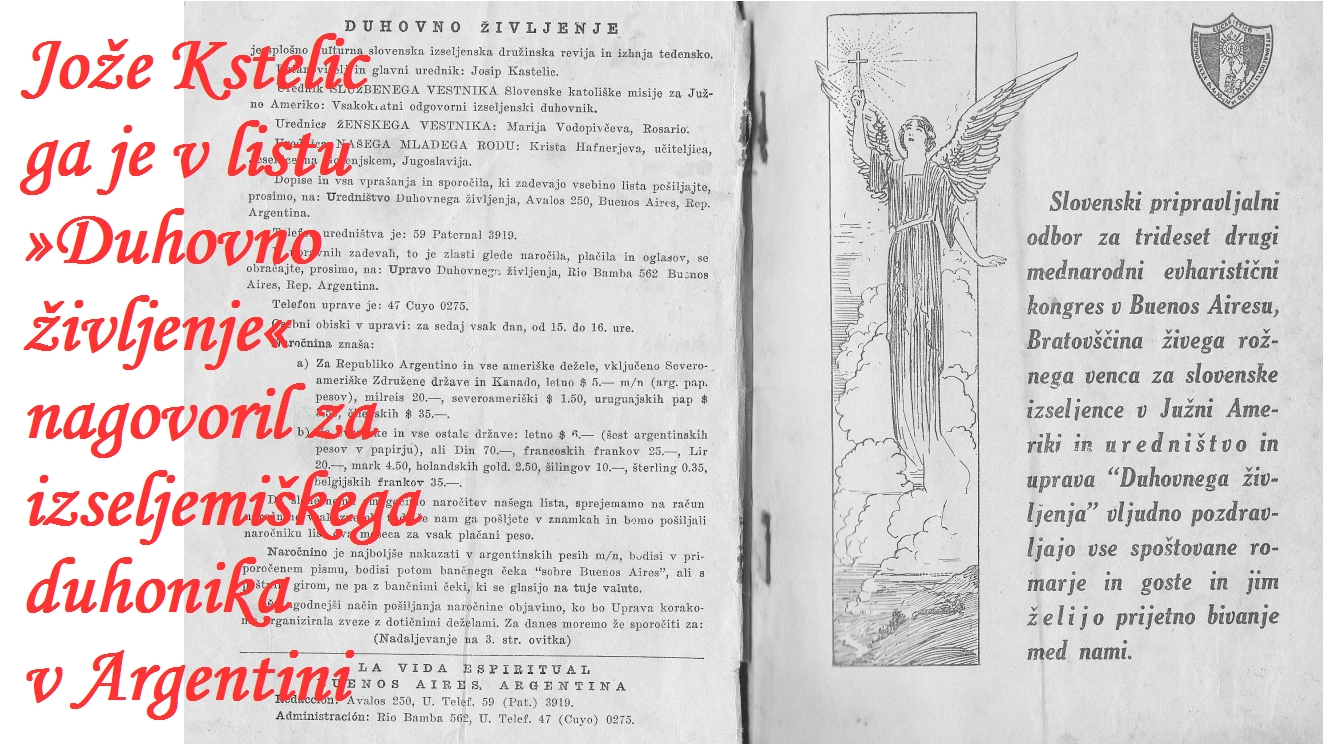 Jože Kastelic ga je nagovoril za izseljeniškega duhovnika v Argentini