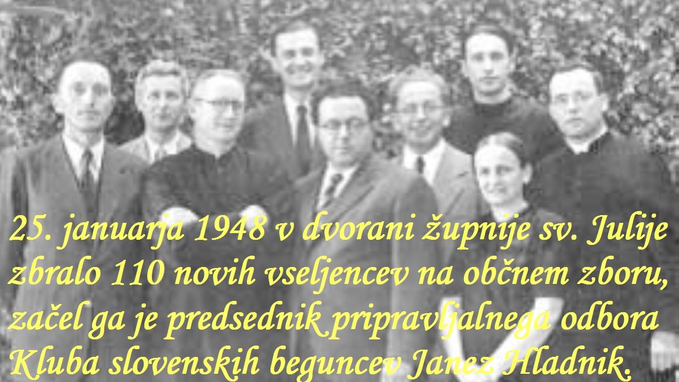 Za to nedeljo je dobil dvorano pri Sv. Juliji in tam zbral vse novo naseljence na ustanovnem občnem zboru »Društva Slovencev«. On pa se je umaknil na mesto »častnega predsednika«.