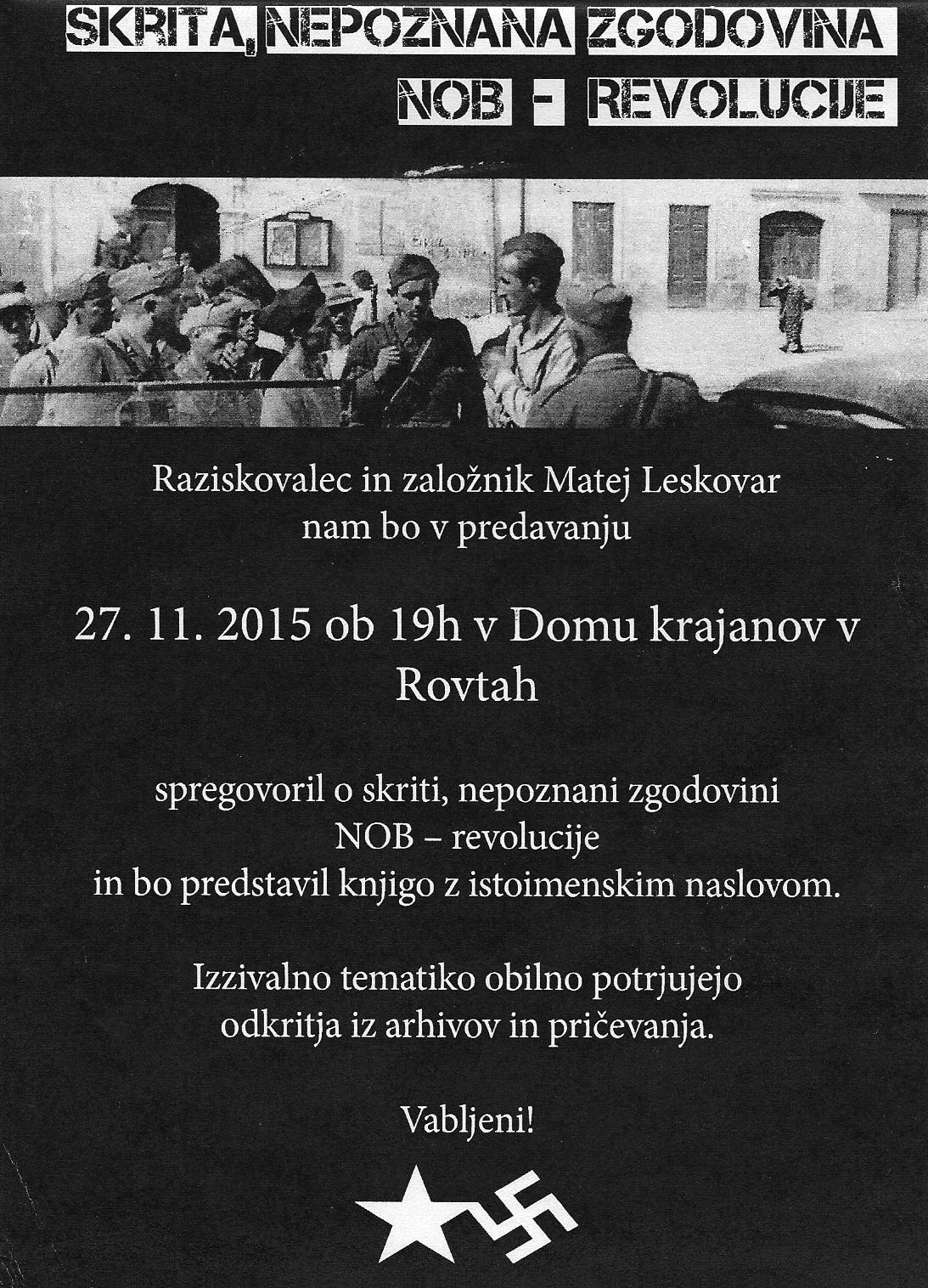Skrita, Nepoznana NOB - Revolucija, Rovte 27 november 2015