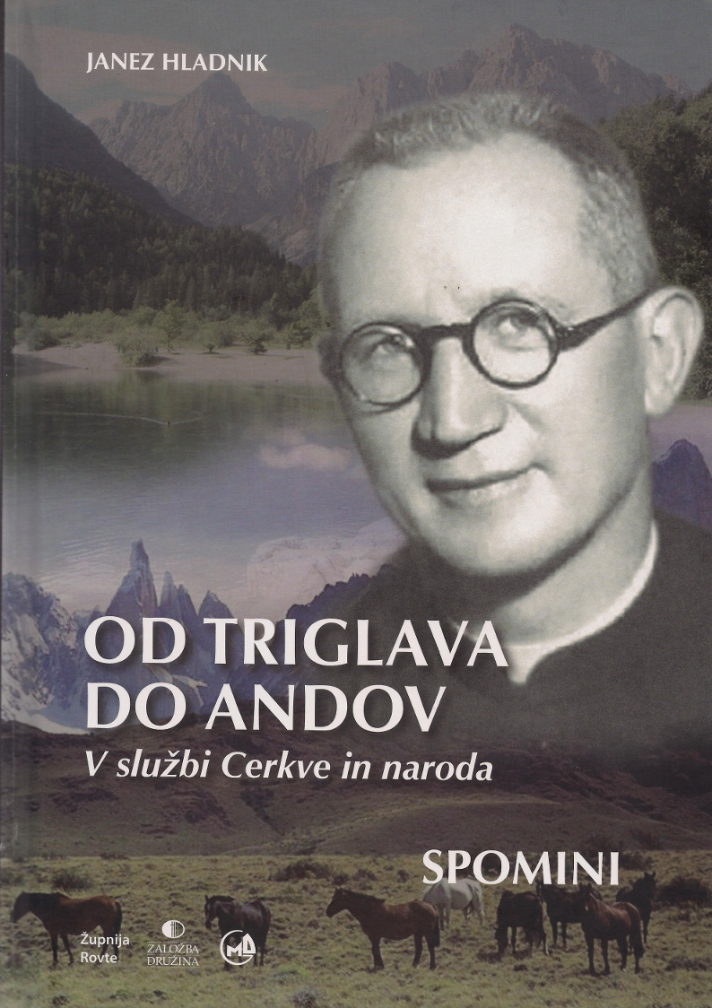 Knjiga Od Triglava do Andov, msgr. Janez Hladnik